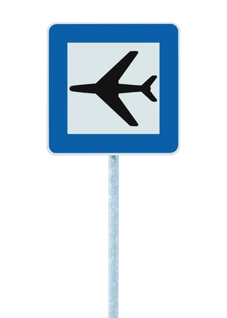 inform information: Airport sign, blue isolated road traffic airplane icon signage and signpost pole post Stock Photo