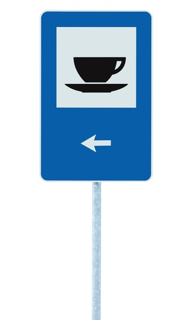 Restaurant road sign on post pole, traffic roadsign, blue isolated bistro dinner bar cafe cafeteria catering coffee tea cup service signage left hand pointing direction arrow photo