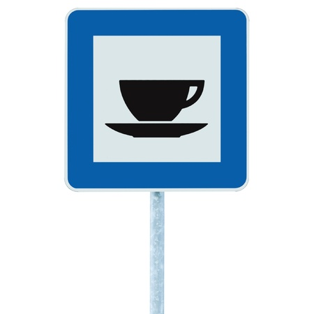 Restaurant road sign on post pole, traffic roadsign, blue isolated bistro dinner bar cafe cafeteria catering coffee tea cup service signage photo