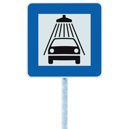 carwash: Lavado de coches señal de tráfico en el poste, el tráfico roadsign, azul ducha aislada de lavado de vehículos de servicios de señalización en carretera