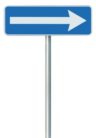 Right traffic route only direction sign turn pointer, blue isolated roadside signage, white arrow icon and frame roadsign, grey pole post photo