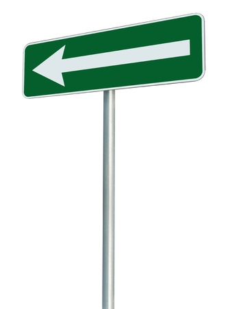 roadsign: Left traffic route only direction sign turn pointer, green isolated roadside signage perspective, white arrow icon and frame roadsign, grey pole post
