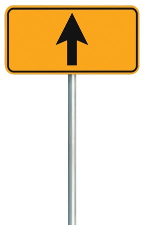way to go: Go straight ahead route road sign, yellow isolated roadside traffic signage, this way only direction pointer, black arrow frame roadsign, grey pole post Stock Photo