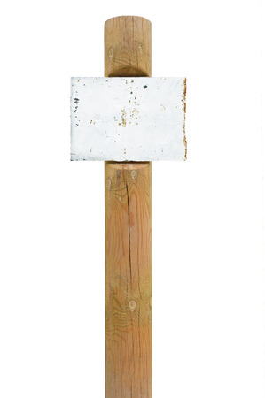 Rusty rusted metal sign board signage, wooden pole post copy space background, old aged weathered white isolated blank empty signboard rectangle, rectangular plate warning signpost vintage grunge beige wood Stock Photo - 24962601