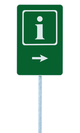 roadsign: Info sign in green, white i letter icon and frame, right hand pointing arrow, isolated roadside information signage on pole post, large detailed framed roadsign closeup