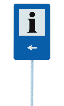 roadsign: Info sign in blue, black i letter icon, white frame, left hand pointing arrow, isolated roadside information signage on pole post, large detailed framed roadsign closeup
