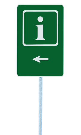 roadsign: Info sign in green, white i letter icon and frame, left hand pointing arrow, isolated roadside information signage on pole post, large detailed framed roadsign closeup