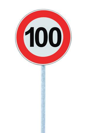 Límite de Velocidad de Zona de advertencia Señal de circulación, aislada del kilómetro 100 kilometros prohibitivo Kilómetro mayor cantidad de tráfico Limitación Orden, Círculo Rojo, Gran Primer detallado