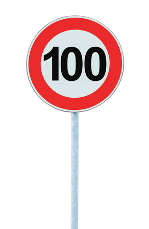 kilometre: Speed Limit Zone Warning Road Sign, Isolated Prohibitive 100 Km Kilometre Kilometer Maximum Traffic Limitation Order, Red Circle, Large Detailed Closeup