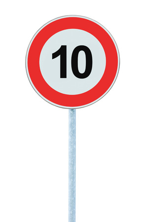 kilometre: Speed Limit Zone Warning Road Sign, Isolated Prohibitive 10 Km Kilometre Kilometer Maximum Traffic Limitation Order, Red Circle, Large Detailed Closeup Stock Photo