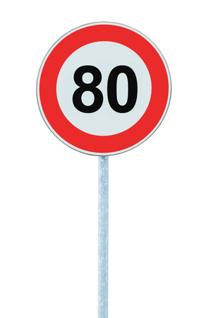 kilometre: Speed Limit Zone Warning Road Sign, Isolated Prohibitive 80 Km Kilometre Kilometer Maximum Traffic Limitation Order, Red Circle, Large Detailed Closeup