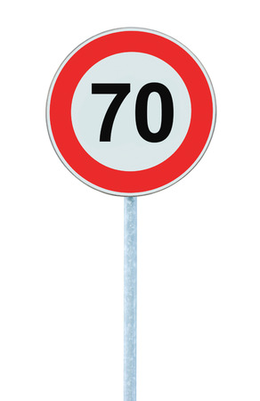 kilometre: Speed Limit Zone Warning Road Sign, Isolated Prohibitive 70 Km Kilometre Kilometer Maximum Traffic Limitation Order, Red Circle, Large Detailed Closeup