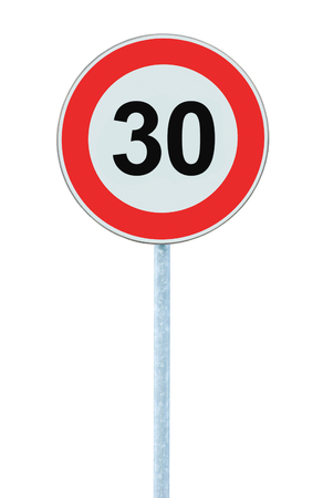 kilometre: Speed Limit Zone Warning Road Sign, Isolated Prohibitive 30 Km Kilometre Kilometer Maximum Traffic Limitation Order, Red Circle, Large Detailed Closeup