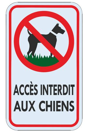 No dogs allowed French FR warning text sign, accès interdit aux chiens, isolated large detailed ban signage macro closeup, vertical metal regulatory notice board, red frame, metallic pole post