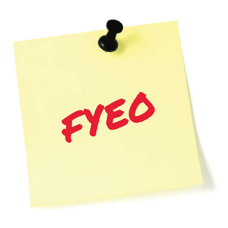 For your eyes only initialism FYEO red marker written acronym text, isolated yellow to-do list sticky note