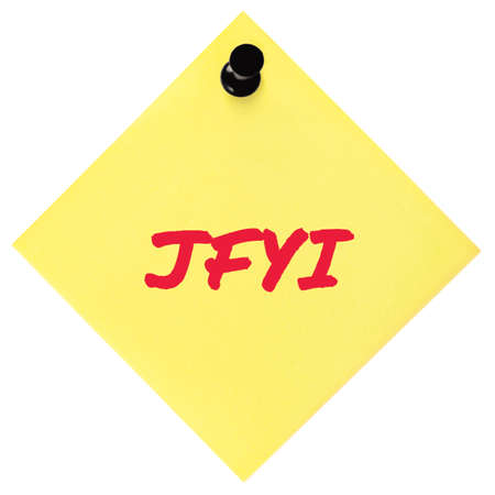 Just for your information initialism JFYI red marker written acronym text, isolated yellow to-do list sticky note
