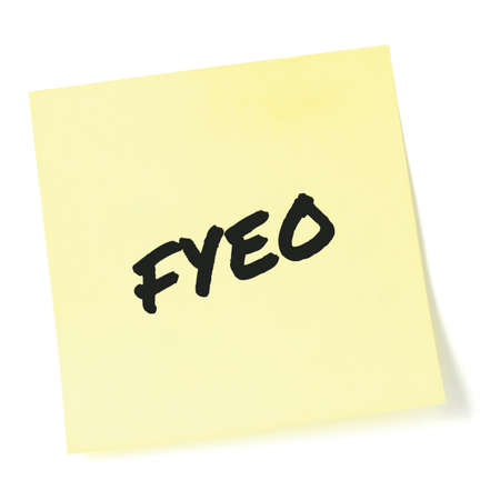 For your eyes only initialism FYEO black marker written acronym text, isolated yellow to-do list sticky note