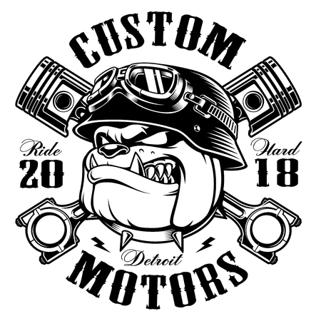 Bulldog biker with crossed pistons. Vector illustration with motorcycle rider on white background. All elements, text (curved) are on the separate layer. Ilustração