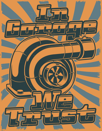 Retro poster with turbocharger with grunge effect.