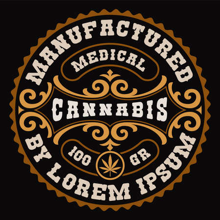 a round vintage cannabis label, this design can be used as a template for a package from different marijuana products