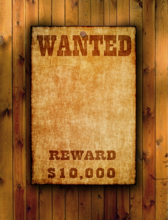 wanted poster: Wanted poster on old paper