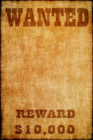 wanted: Wanted poster on old paper