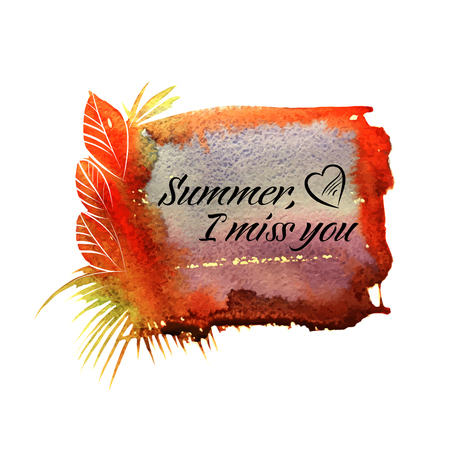 miss call: Beautiful watercolor, summer frame with text and heart. Vector illustration