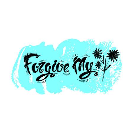 to forgive: Perdona mis cartas, vector dibujado a mano