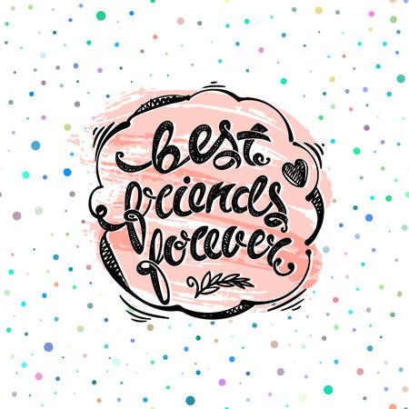 best friends: Best friends forever. Hand drawn letters Illustration