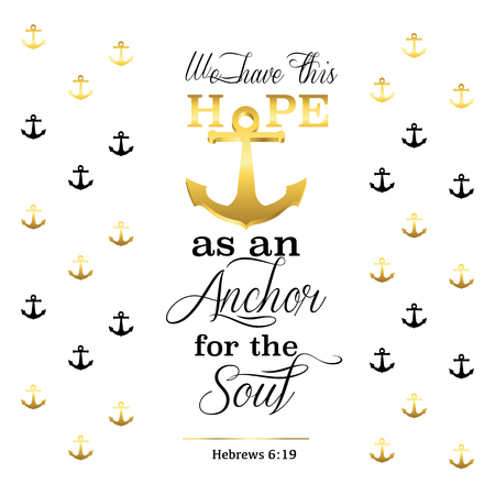 Christian Vector Biblical Emblem Design from Hebrews, We have this Hope as an Anchor for the Soul with Anchor Art on White background Reklamní fotografie - 102991065