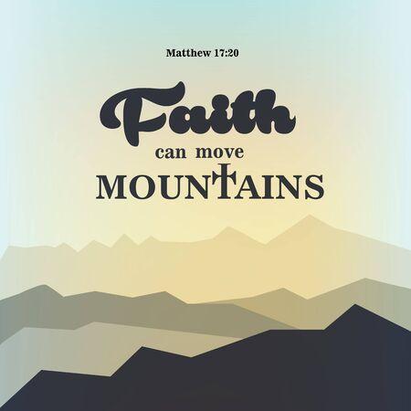 our faith can move mountains. Bible Verse. Modern Calligraphy. Christian Poster