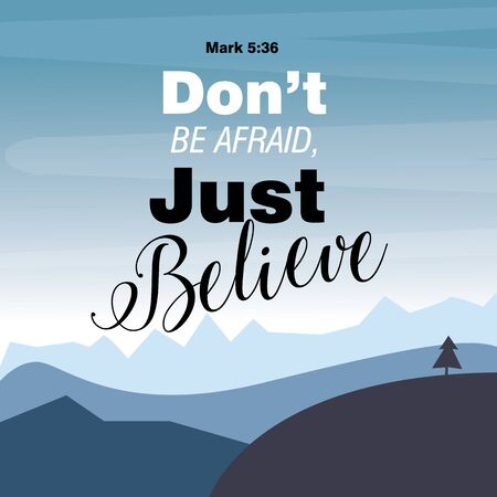 Hand lettering Dont be afraid, just believe. Biblical background. Christian poster. Stockfoto