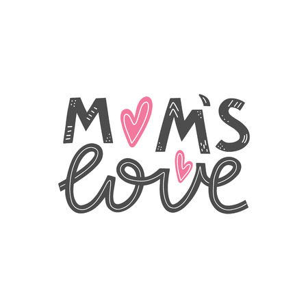 Moms love lettering card. Happy mothers day greeting card. Mother love modern calligraphy poster. T-shirt and clothes print design. Vector illustration eps 10