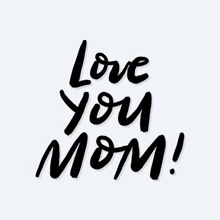 Ti amo mamma pennello calligrafia poster in mano stile abbozzato. Iscrizione di festa della mamma felice per carte, cartoline, poster, striscioni, distintivi. EPS 10