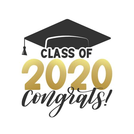 Class of 2020 Congrats typography poster. Congrats graduate hat. Text for graduation design, congratulation event, T-shirt, party, high school or college graduate, vector