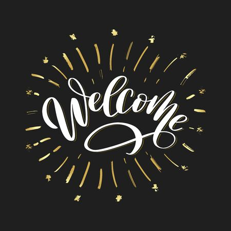 Welcome lettering sign with gold fireworks. For web and mobile, art template, retro elements, logos, identity, labels, badge, ink, tag, old card. Welcome logo on festive background vector illustration