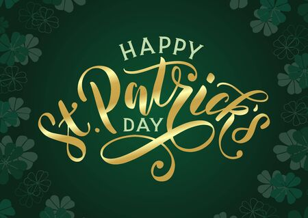 Happy St. Patricks day banner with golden text lettering and clover leaves background. Festive saint patrick day design as banner, poster, card, postcard, flyer, promotion. Vector 일러스트