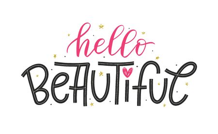 Hello Beautiful lettering poster as t-shirt and print design for womens and girls clothes, apparel. Vector feminine lettering decorated by heart and cute golden stars. Vector EPS 10