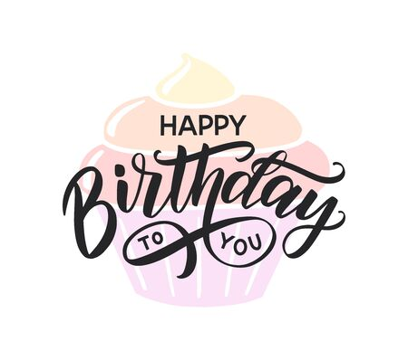 Happy Birthday to you lettering typography poster. Festive hand sketched text with rainbow birthday cake background. Happy birthday as a greeting card and invitation.