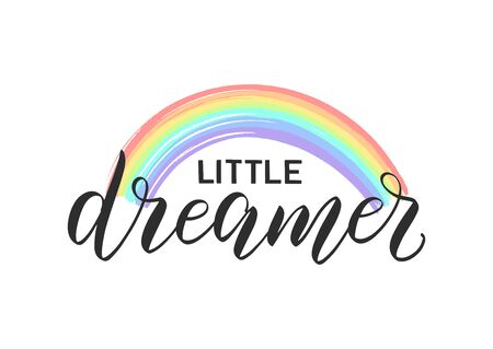 Little dreamer lettering nursery poster decorated by hand drawn rainbow. Little dreamer colorful text as t-shirt design, nursery poster, print for kids clothes and apparel.