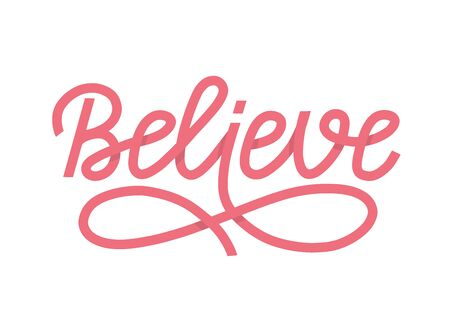 Believe lettering single word as vector concept of breast cancer survivers. A pink ribbon shape word as believe in yourself and hope vector concept. Vector illustration EPS 10