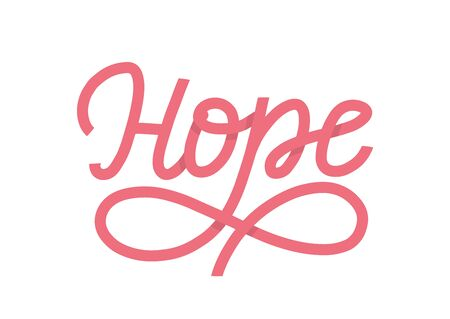 Hope lettering single word as vector concept of breast cancer survivers. A pink ribbon shape word as believe in jesus and hope vector concept. Vector illustration EPS 10