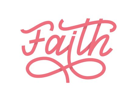 Faith lettering single word as vector concept of breast cancer survivers. A pink ribbon shape word as believe in jesus and hope vector concept. Vector illustration EPS 10 일러스트