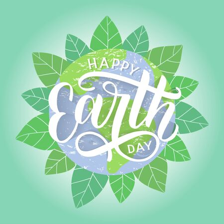 Happy Earth Day hand sketched lettering with globe and foliage on the background. Earth day vector concept illustration. Go green and save the planet. Vector