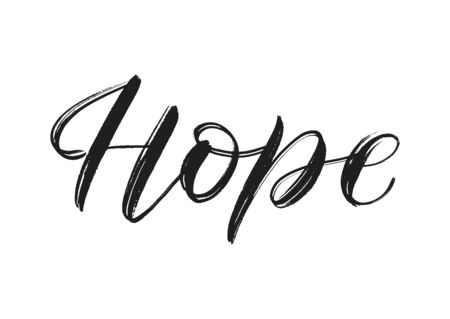 Vector brush calligraphy hope isolated on white. Hope single word. Hope vector concept