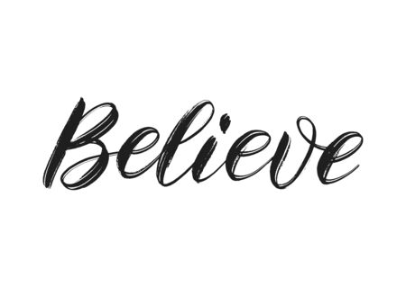 Believe word brush lettering. Isolated believe text on white. Vector illustration as logo, print, label. 일러스트