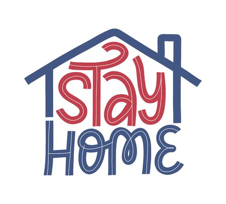 Stay home lettering typography poster as coronavirus quarantine concept. Covid 19 self isolation motivational poster.