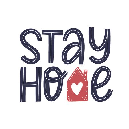 Stay home hand sketched lettering decorated by cute house and heart. Coronavirus quarantine vector concept. Modern typography for posters, social media content and cards. 일러스트