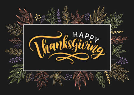 Happy Thanksgiving hand sketched lettering greeting card. Happy thanksgiving text with autumn floral decoration. 일러스트