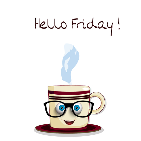 Cute cartoon smiling cup in glasses with blue sleepy streaked eyes and text Hello Friday isolated on white background. Vector illustration, icon, clip art.